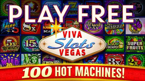 "Images of online slots games with the words ""Play Free, Viva Slots Vegas, 100 hot machines!"""